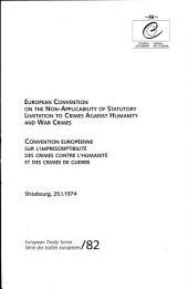 Convention européenne sur l'imprescriptibilité des crimes contre l'humanité et des crimes de guerre (STE 82)