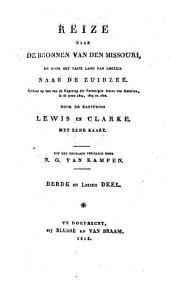 Reize naar de bronnen van den Missouri en door het vaste land van America naar de Zuidzee: gedaan op last van de regering der Vereenigde Staten van America, in de jaren 1804, 1805 en 1806, Volume 3