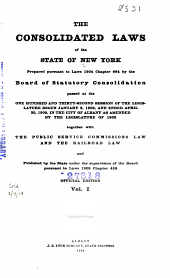 The Consolidated Laws of the State of New York: Volume 1