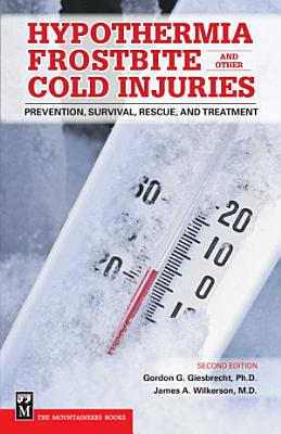 Hypothermia  Frostbite  and Other Cold Injuries PDF