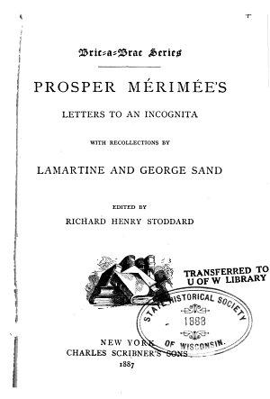 Prosper M  rim  e s Letters to an Incognita PDF