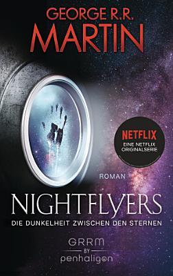 Nightflyers   Die Dunkelheit zwischen den Sternen PDF