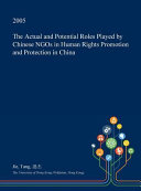 The Actual and Potential Roles Played by Chinese Ngos in Human Rights Promotion and Protection in China PDF