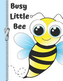 Busy Little Bee  Buzzing College Ruled Composition Writing Notebook