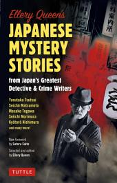 Ellery Queen's Japanese Golden Dozen: The Detective Story World in Japan