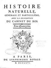 Histoire naturelle: générale et particulière, Volume14