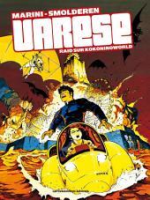 Olivier Varèse : Raid sur Kokoninoworld