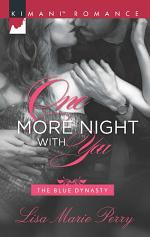 One More Night With You (Mills & Boon Kimani) (The Blue Dynasty, Book 5)