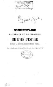 Commentaire historique et philologique du Livre d'Esther d'après la lecture des inscriptions perses