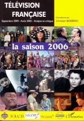 Télévision française la saison 2006: Une analyse des programmes du 1er septembre 2004 au 31 août 2005