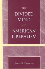 The Divided Mind of American Liberalism