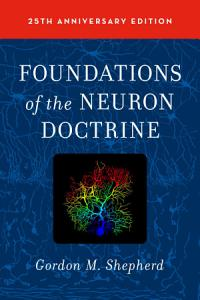 Foundations of the Neuron Doctrine PDF