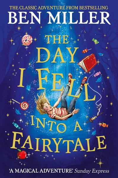 Download The Day I Fell Into a Fairytale Book