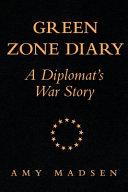 Green Zone Diary
