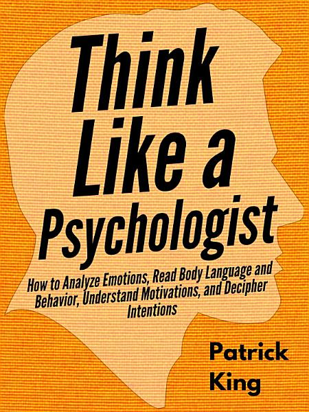 Download Think Like a Psychologist Book