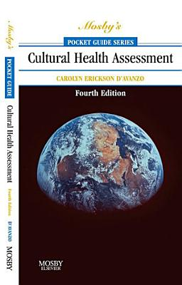 Mosby s Pocket Guide to Cultural Health Assessment   E Book PDF