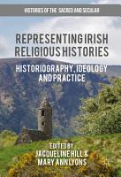 Representing Irish Religious Histories PDF