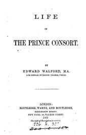 Life of the Prince Consort