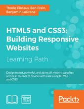 HTML5 and CSS3: Building Responsive Websites