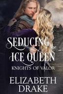 Seducing the Ice Queen PDF