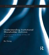 Understanding Institutional Shareholder Activism: A Comparative Study of the UK and China