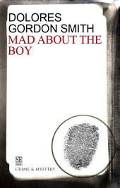 Mad About the Boy?