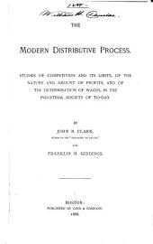 The Modern Distributive Process: Studies of Competition and Its Limits