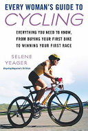Every Woman's Guide to Cycling