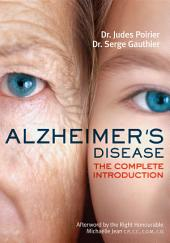 Alzheimer's Disease: The Complete Introduction