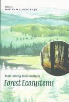 Maintaining Biodiversity in Forest Ecosystems PDF