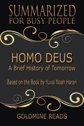Homo Deus Summarized For Busy People Book PDF
