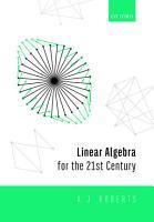 Linear Algebra for the 21st Century PDF
