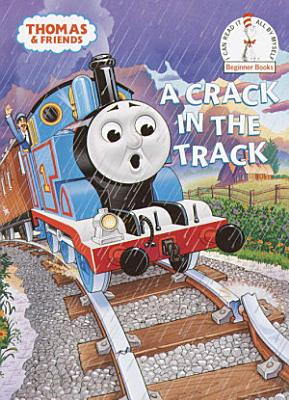 A Crack in the Track  Thomas   Friends