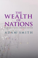 The Wealth of Nations Abridged