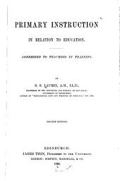 Primary Instruction in Relation to Education: Addressed to Teachers in Training
