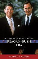 Historical Dictionary of the Reagan Bush Era PDF