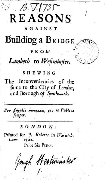 Reasons Against Building a Bridge from Lambeth to Westminster