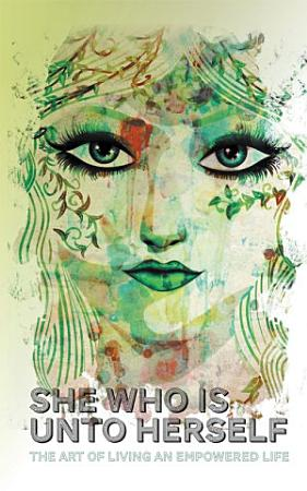She Who Is Unto Herself PDF