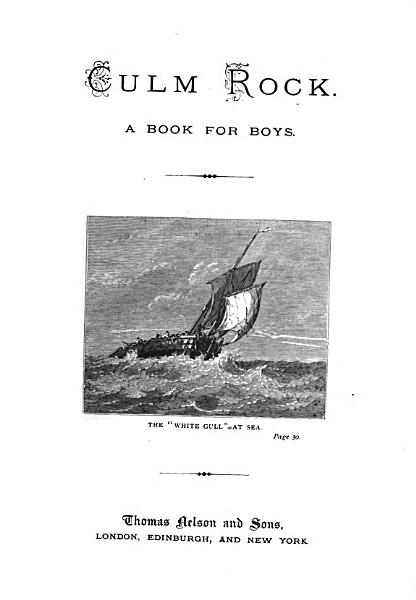 Download Culm Rock  A Book for Boys Book