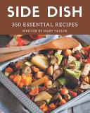 350 Essential Side Dish Recipes