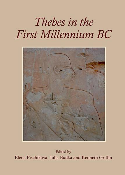 Download Thebes in the First Millennium BC Book