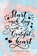 Start Each Day with a Grateful Heart PDF