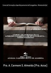 Curso De Formação E Aperfeiçoamento De Evangelista Missionário(A)
