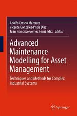 Advanced Maintenance Modelling for Asset Management