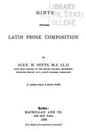 Hints Towards Latin Prose Composition