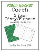 Field Hockey Coach 2020-2021 Diary Planner