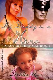 My Daddy Is A Hero 1: Master Chief Aidan Marrone