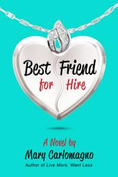 Best Friend for Hire: A Novel