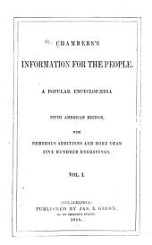 Chamber's Information for the People: A Popular Encyclopædia, Volume 1