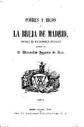 Pobres y ricos: ó, La bruja de Madrid, novela de costumbres sociales, Volumen 1